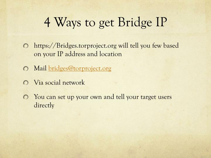 4 Ways to get Bridge IP