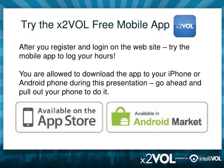 Try the x2VOL Free Mobile App