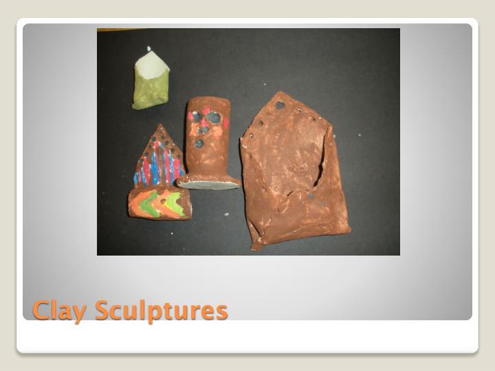Clay Sculptures