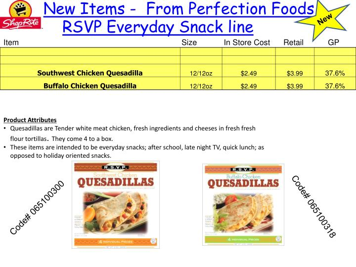 New Items -  From Perfection Foods