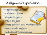 assignments you ll have