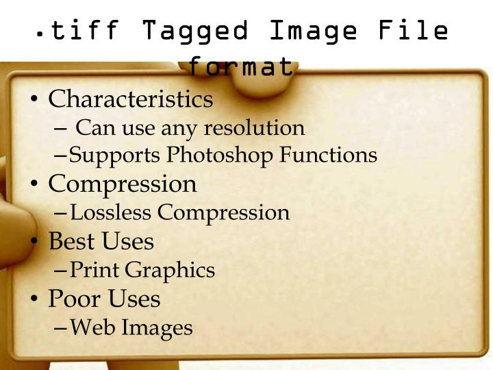 .tiff Tagged Image File format