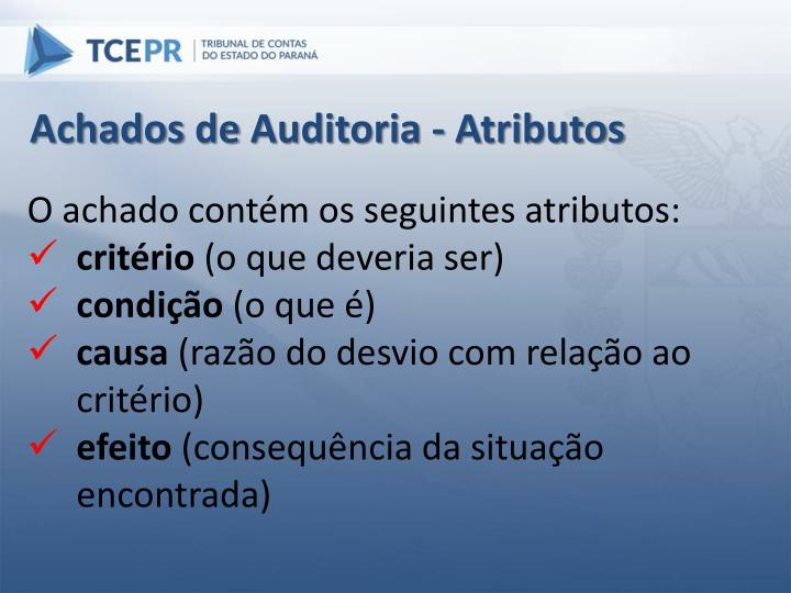 Achados de Auditoria - Atributos