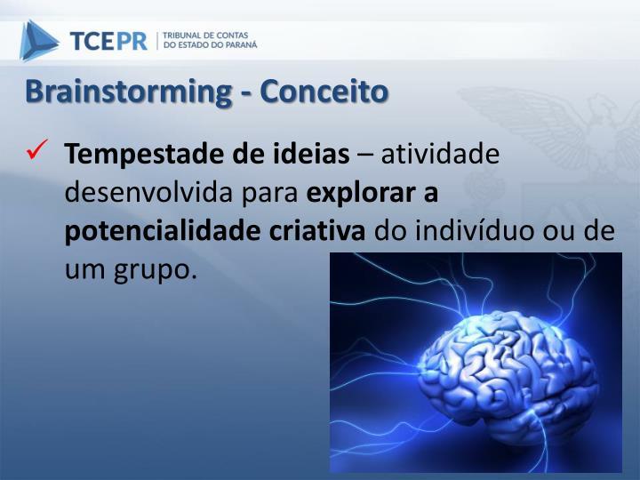 Brainstorming - Conceito