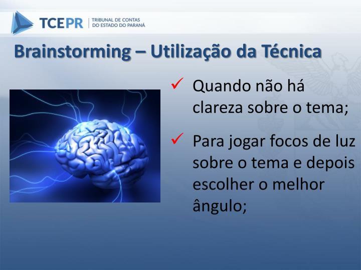 Brainstorming – Utilização da Técnica