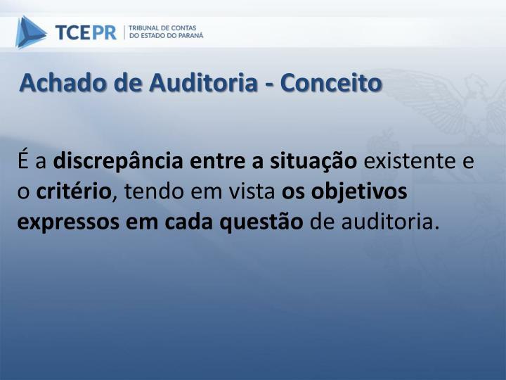 Achado de Auditoria - Conceito
