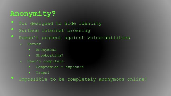 Anonymity?