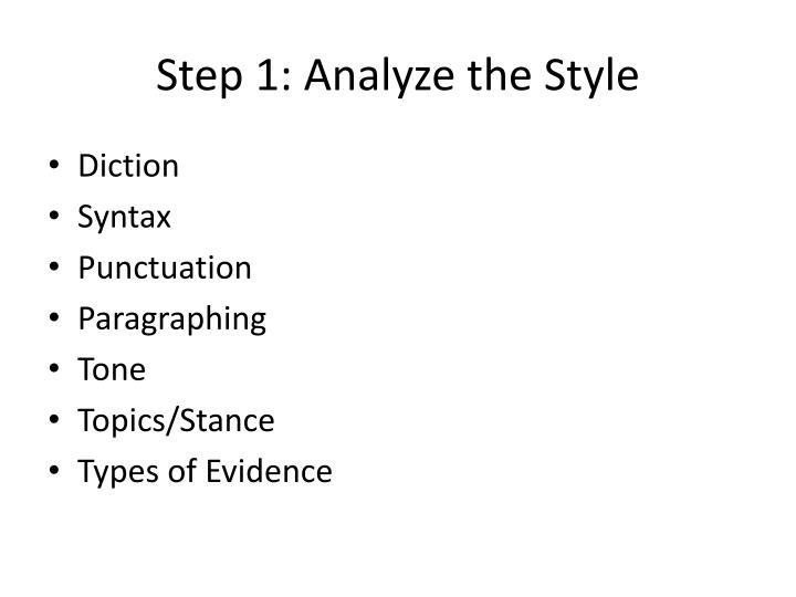 Step 1: Analyze the Style