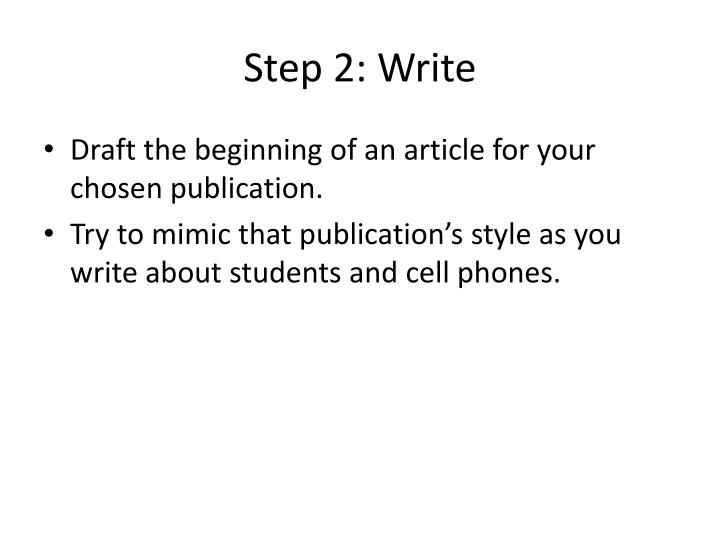 Step 2: Write