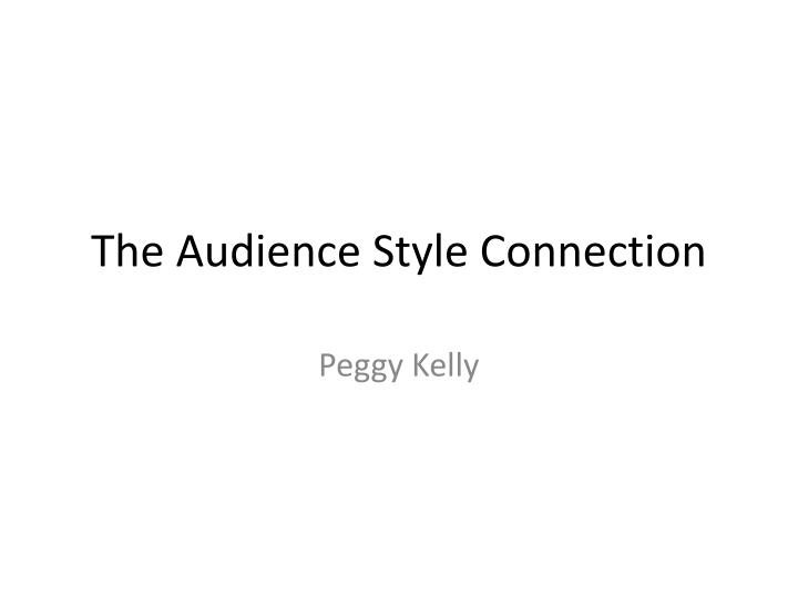 the audience style connection