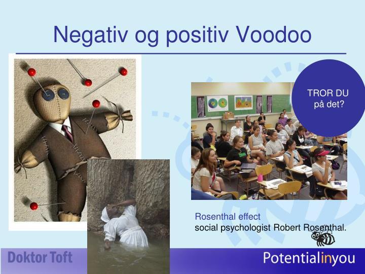 Negativ og positiv Voodoo