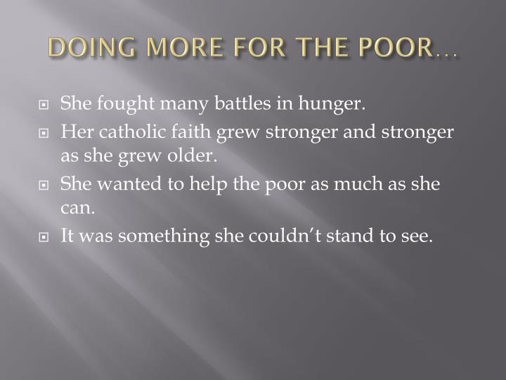 DOING MORE FOR THE POOR…