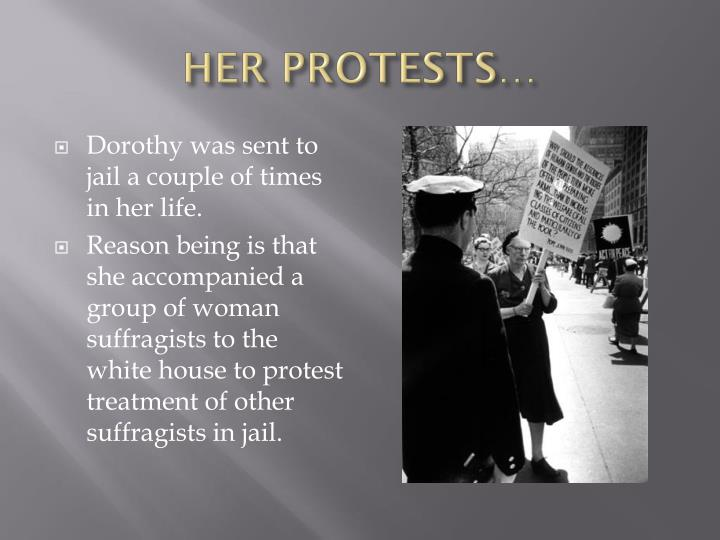 HER PROTESTS…