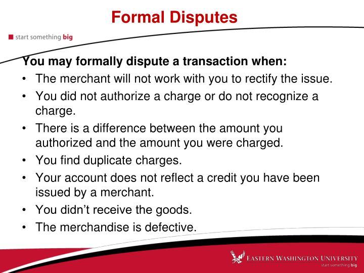 Formal Disputes