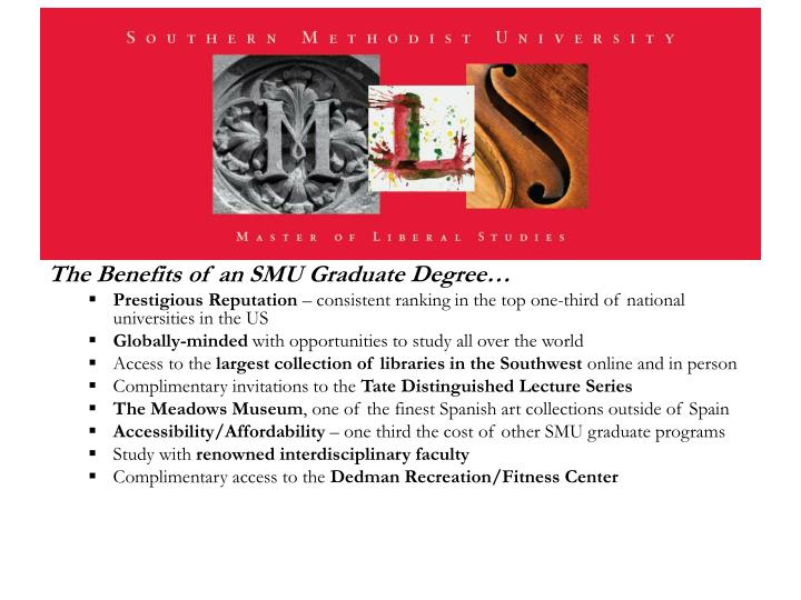 The Benefits of an SMU Graduate Degree…