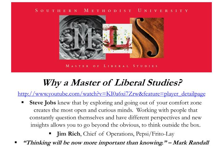 Why a Master of Liberal Studies?