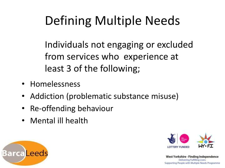 Defining Multiple Needs