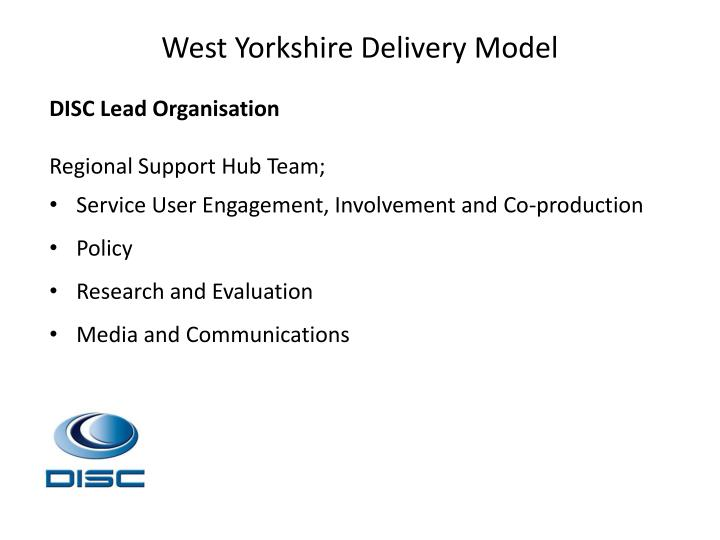 West Yorkshire Delivery Model