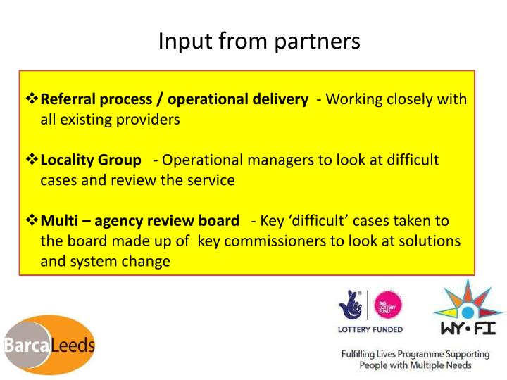 Input from partners