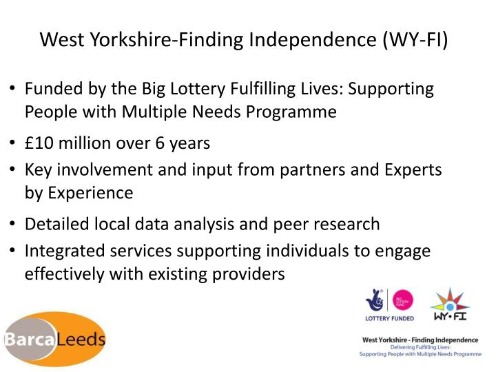 West Yorkshire-Finding Independence (WY-FI)