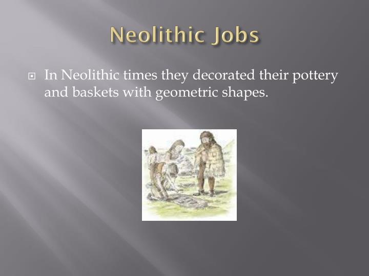 Neolithic Jobs