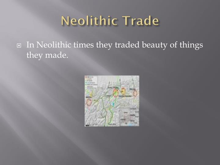Neolithic Trade