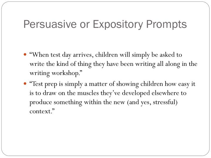 Persuasive or Expository Prompts