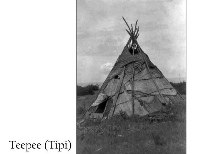 Teepee (Tipi)