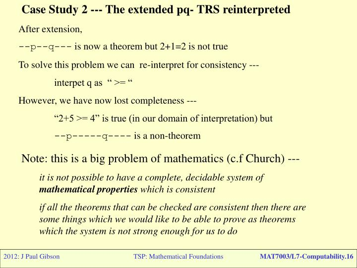 Case Study 2 --- The extended pq- TRS reinterpreted
