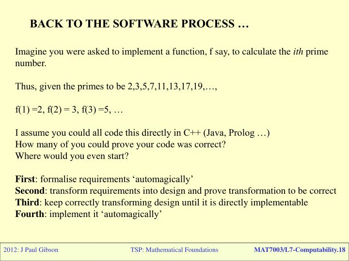 BACK TO THE SOFTWARE PROCESS …