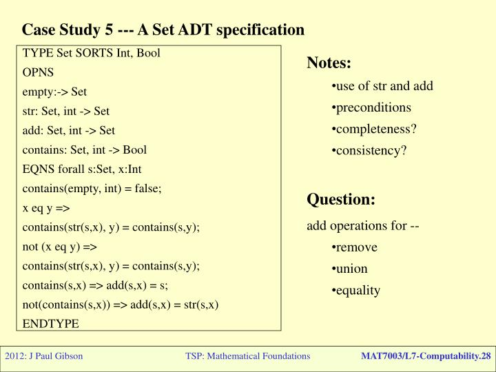 Case Study 5 --- A Set ADT specification
