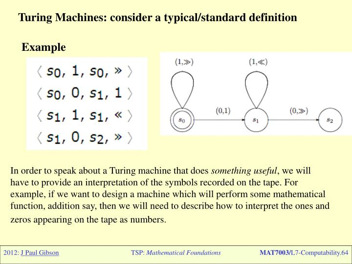 Turing Machines: consider a typical/standard definition