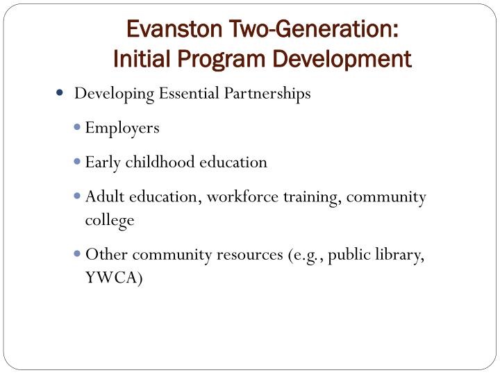 Evanston two generation initial program development