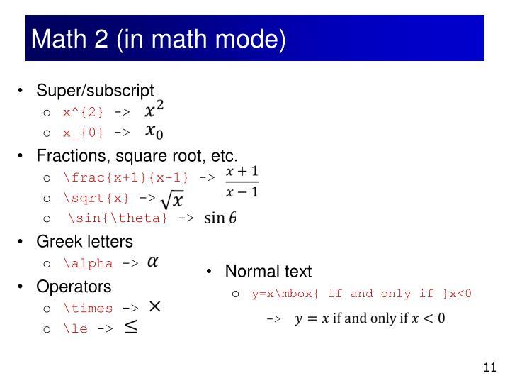 Math 2 (in math mode)