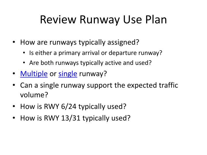 How are runways typically assigned?
