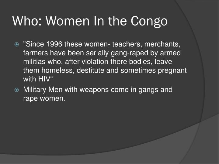 Who: Women In the Congo