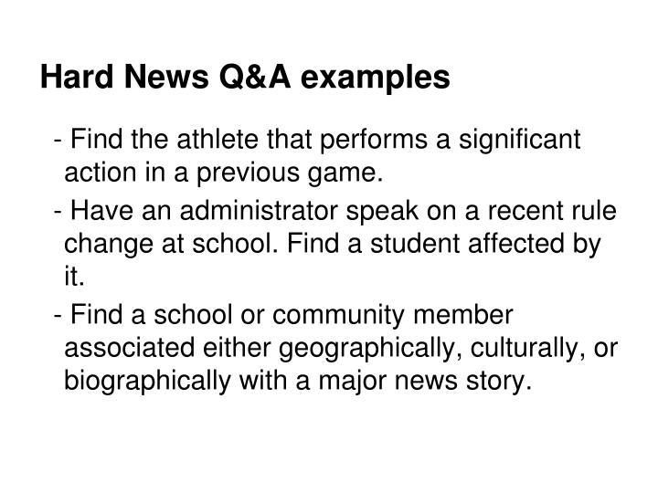 Hard News Q&A examples