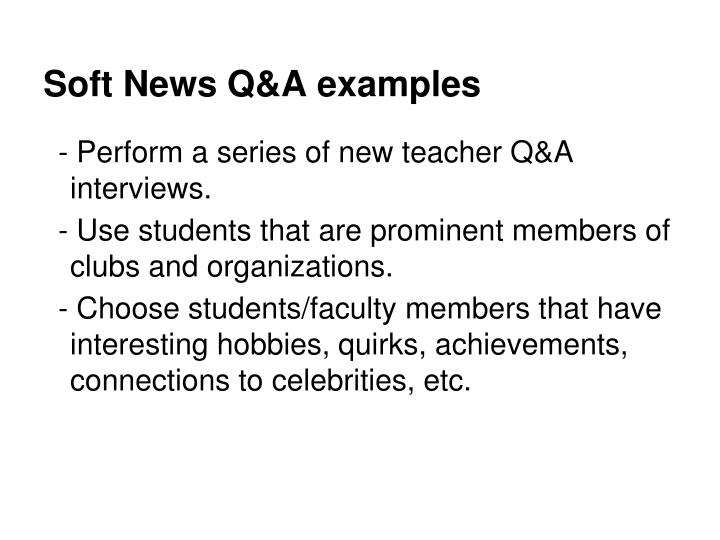 Soft News Q&A examples