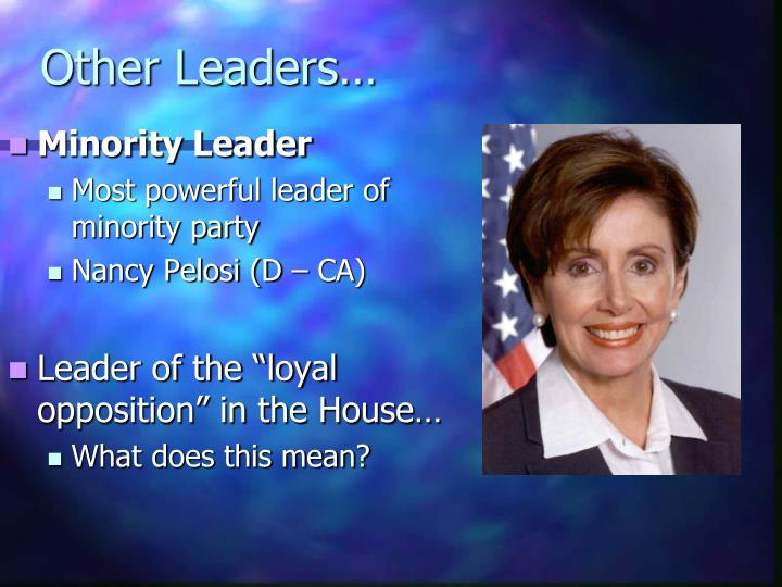 Other Leaders…