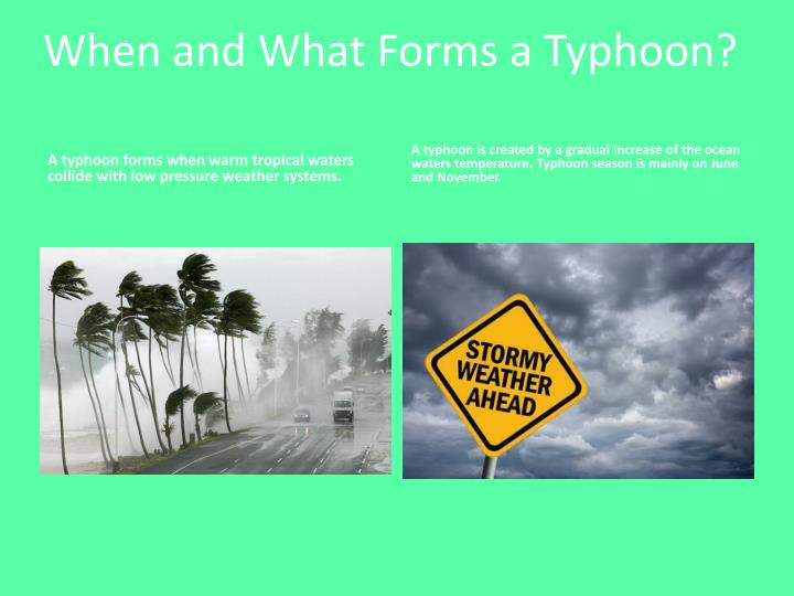 When and What Forms a Typhoon?