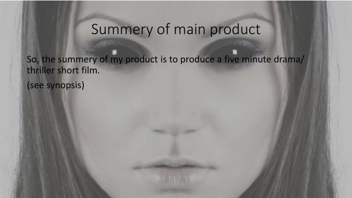 Summery of main product