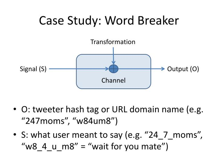 Case Study: Word Breaker