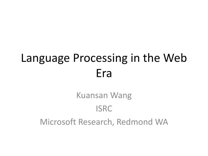 Language processing in the web era