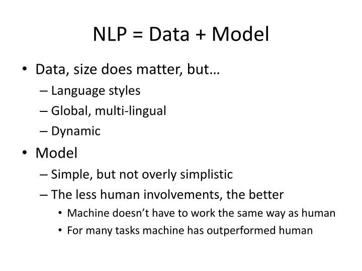 NLP = Data + Model