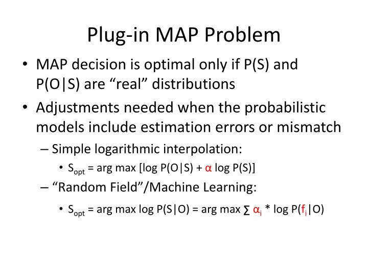 Plug-in MAP Problem