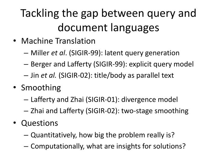 Tackling the gap between query and document languages