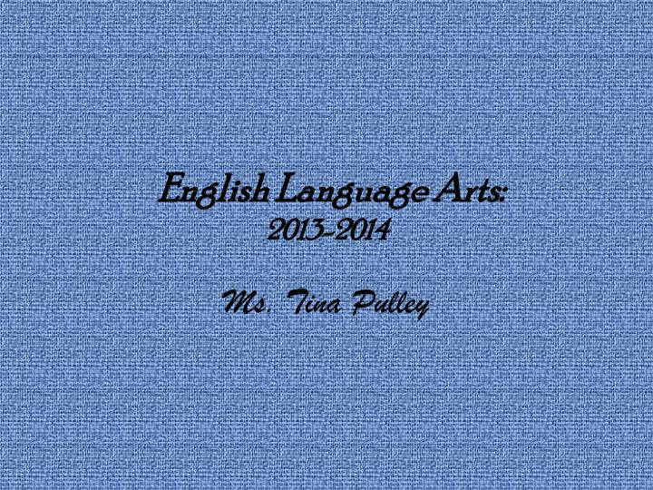 english language arts 2013 2014