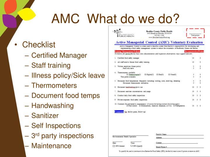 AMC  What do we do?