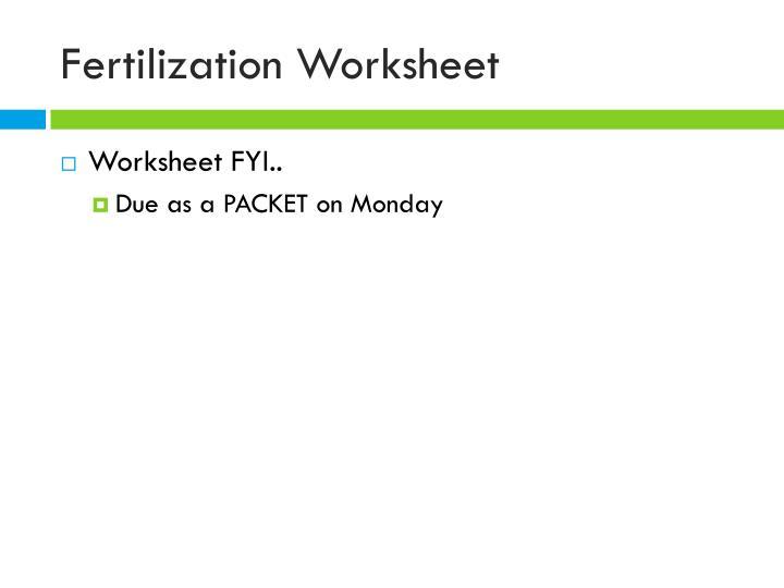 Fertilization Worksheet