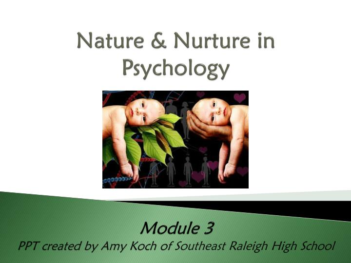 nature vs nurture in psychology essay Ready for a nature vs nurture essay debate take a look at these informational resources.